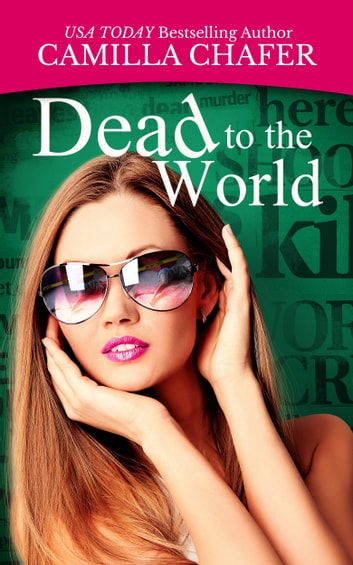 Dead to the World ebook by Camilla Chafer