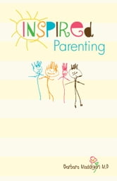 inspired Parenting ebook by maddigan, barbara a