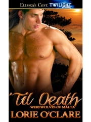 Til Death ebook by Lorie O'Clare