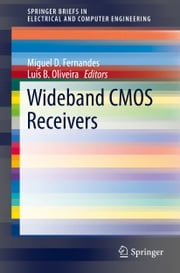 Wideband CMOS Receivers ebook by Miguel D. Fernandes,Luis B. Oliveira