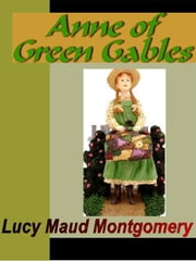 Anne of Green Gables ebook by Montgomery, Lucy Maud