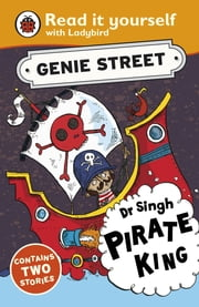 Dr Singh, Pirate King: Genie Street: Ladybird Read it yourself ebook by Richard Dungworth