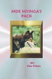Mde Myinga's Pack ebook by Paw Prints