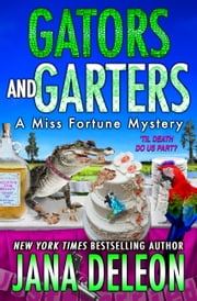 Gators and Garters ebook by Jana DeLeon
