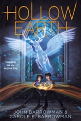 Hollow Earth ebook by John Barrowman,Carole E. Barrowman