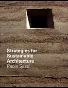 Strategies for Sustainable Architecture ebook by Paola Sassi