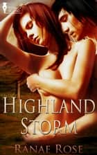 Highland Storm ebook by Ranae Rose