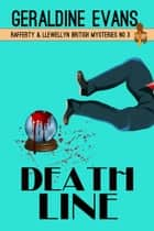 Death Line - British Detective Series ebook by Geraldine Evans