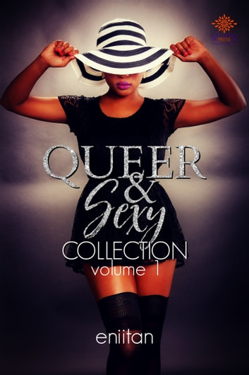 Queer and Sexy Collection Vol 1 ebook by Eniitan