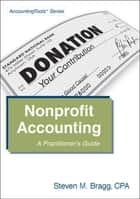 Nonprofit Accounting eBook par Steven Bragg