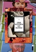 Uma história do mundo ebook by Andrew Marr