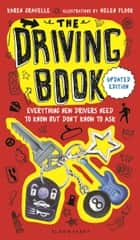 The Driving Book - Everything New Drivers Need to Know but Don't Know to Ask ebook by Helen Flook, Ms Karen Gravelle