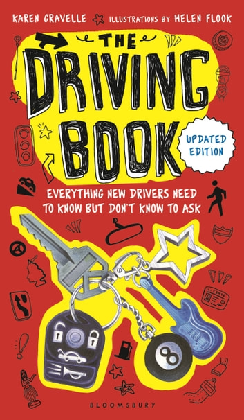 The Driving Book - Everything New Drivers Need to Know but Don't Know to Ask ebook by Ms Karen Gravelle