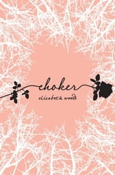 Choker ebook by Elizabeth Woods