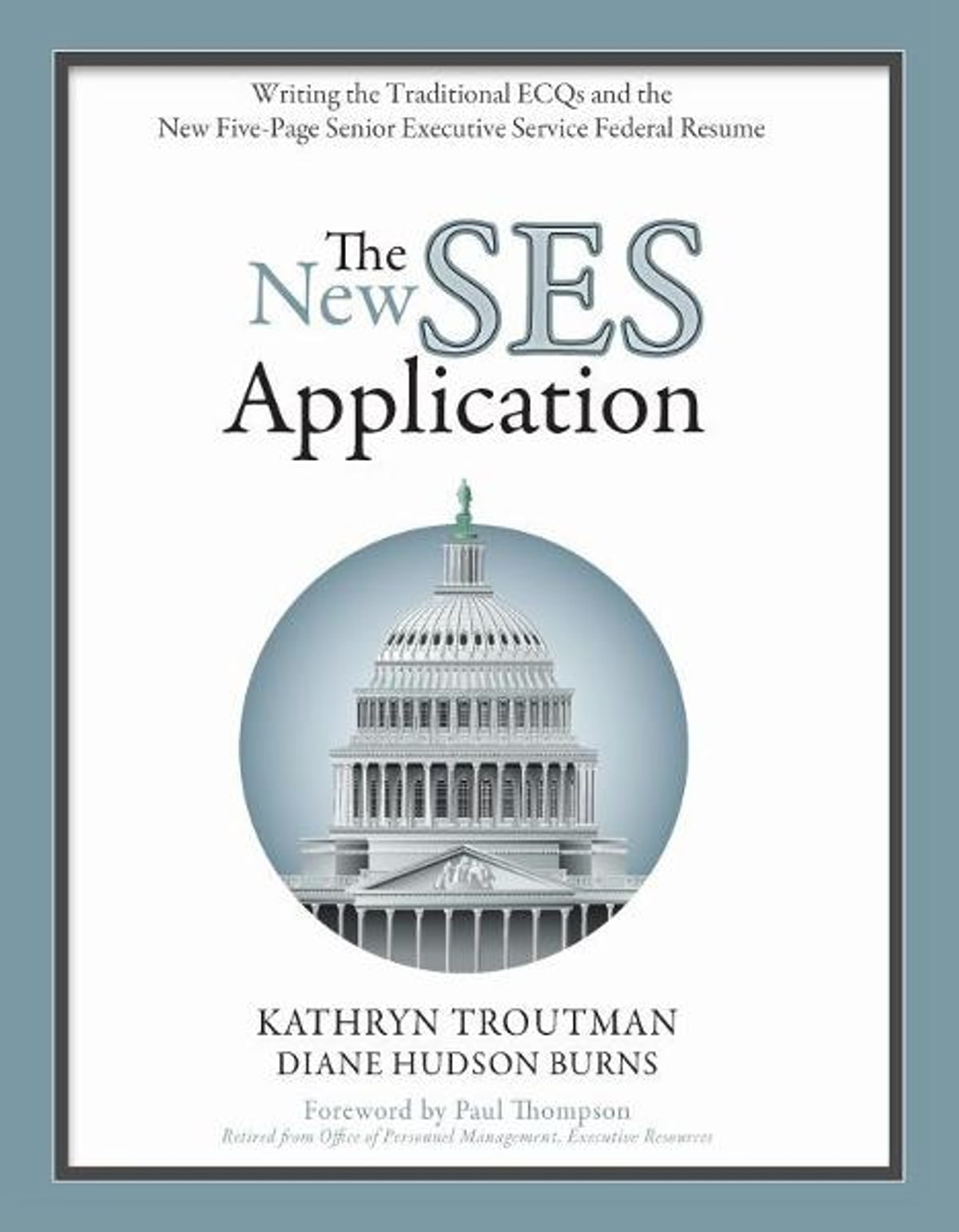 The New Ses Application Ebook By Kathryn Troutman Diane Hudson