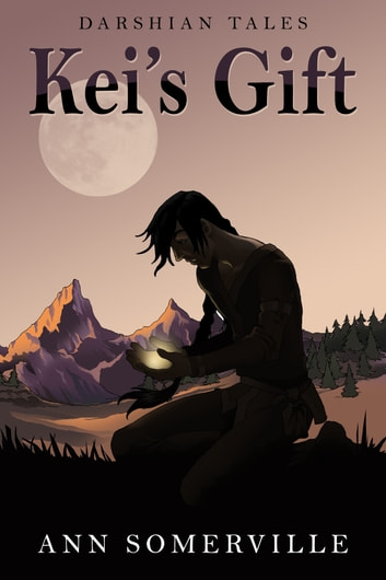 Keis Gift Darshian Tales 1 Ebook By Ann Somerville