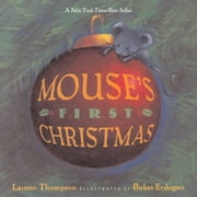 Mouse's First Christmas - with audio recording ebook by Lauren Thompson,Buket Erdogan