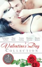 Valentine's Day Collection 2014 - 5 Book Box Set ebook by Katherine Garbera, Maya Banks, Yvonne Lindsay,...