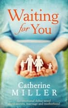 Waiting For You ebook by