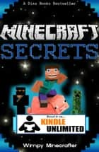 Minecraft: Minecraft Cheats ebook by Wimpy Minecrafter,Daemon G.K. Dias