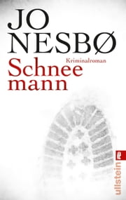 Schneemann - Harry Holes siebter Fall ebook by Jo Nesbø, Günther Frauenlob