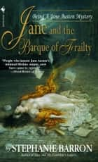 Jane and the Barque of Frailty ebook by Stephanie Barron