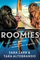 Roomies ebook by Sara Zarr,Tara Altebrando