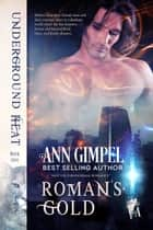 Roman's Gold ebook by Ann Gimpel