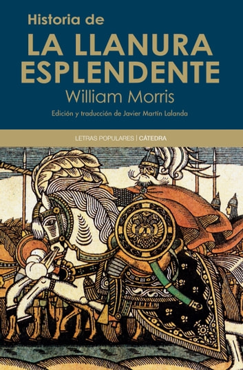 Historia de la Llanura Esplendente ebook by William Morris