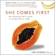 She Comes First - The Grammer of Oral Sex audiobook by Ian Kerner
