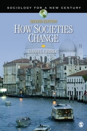 How Societies Change ebook by Daniel Chirot