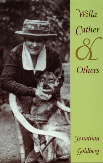 Willa Cather and Others ebook by Jonathan Goldberg,Michèle Aina Barale,Michael Moon,Eve  Kosofsky Sedgwick