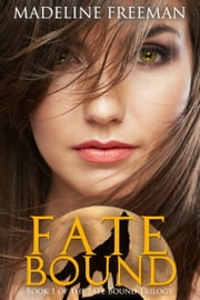 Fate Bound ebook by Madeline Freeman