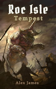 Roc Isle: Tempest ebook by Alex James