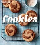Betty Crocker Cookies - Irresistibly Easy Recipes for Any Occasion ebook by