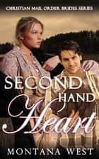 Second Hand Heart ebook by Montana West