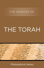 The Wisdom of the Torah ebook by Philosophical Library