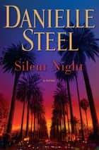 Silent Night - A Novel eBook by Danielle Steel