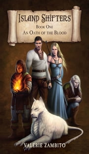 Island Shifters - An Oath of the Blood (Book One) ebook by Valerie Zambito