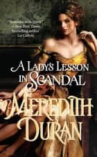 A Lady's Lesson in Scandal ebook by Meredith Duran