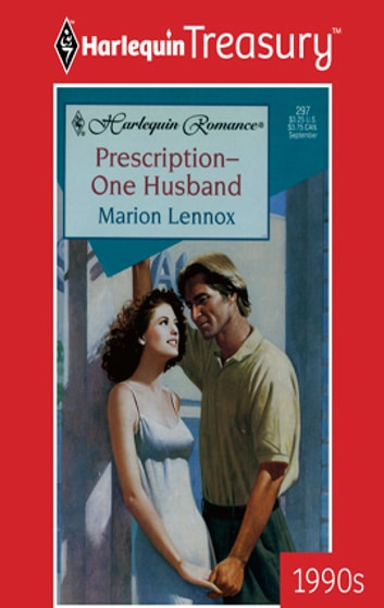 Prescription-One Husband ebook by Marion Lennox