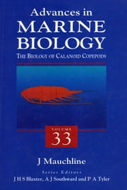 The Biology of Calanoid Copepods ebook by Blaxter, John H.S.