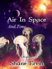Air In Space And Time ebook by Shane Ervin