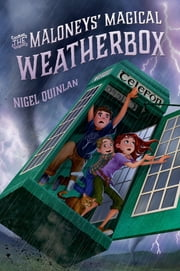 The Maloneys' Magical Weatherbox ebook by Nigel Quinlan