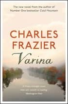 Varina ebook by Charles Frazier