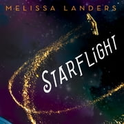 Starflight audiobook by Melissa Landers