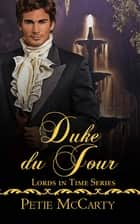Duke du Jour ebook by Petie  McCarty