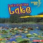 Let's Visit the Lake audiobook by