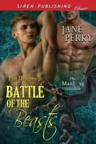Battle of the Beasts ebook by Jane Perky