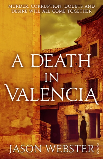 A Death in Valencia - (Max Cámara 2) ebook by Jason Webster